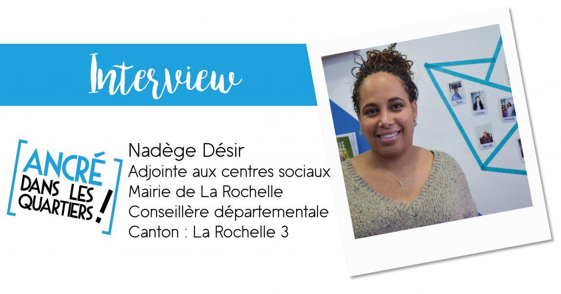 Interview Nadège Désir